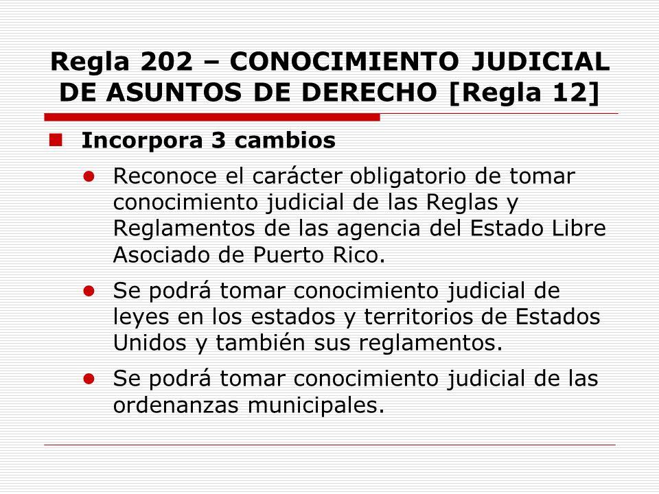 Regla 202 – CONOCIMIENTO JUDICIAL DE ASUNTOS DE DERECHO [Regla 12]